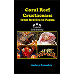Coral Reef Crustaceans ID Book & Field Guide