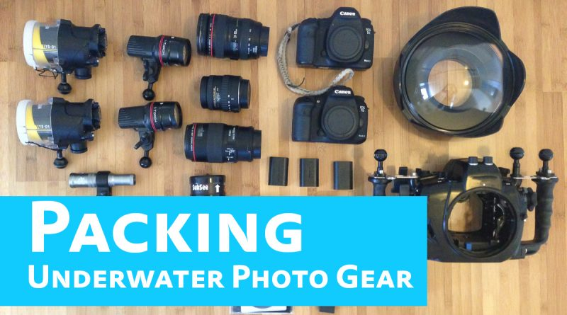 how to pack underwater camera gear for travel