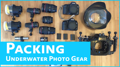 packing underwater camera gear for travel
