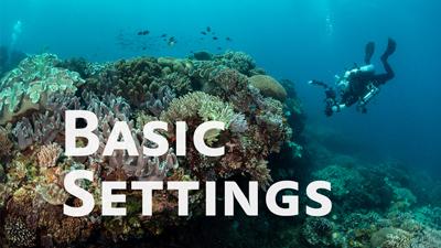 basic underwater camera settings
