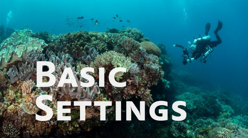 basic settings for underwater cameras