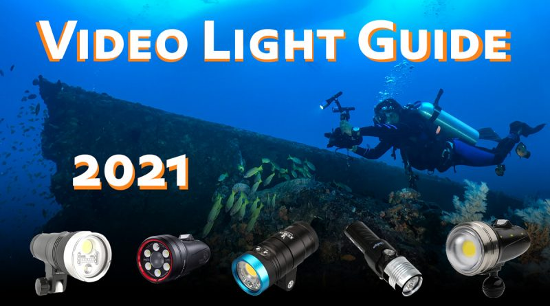 Underwater Video Light Comparison 2021
